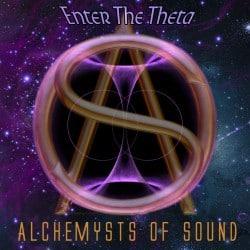 Alchemysts os Sound, Enter the Theta
