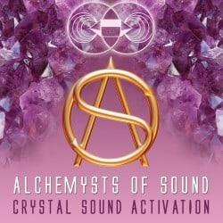 Alchemysts os Sound, Crystal sound activation